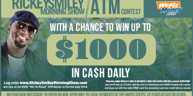 "How To Win Money From ""The Rickey Smiley Morning Show"" ATM! [CONTEST]"